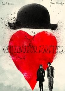 """Waiting For Forever """"the truth is nothing. what you believe to be true is everything."""" -will"""
