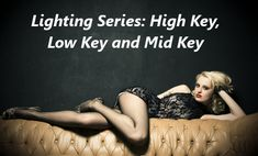 Lighting Series: High Key, Low Key and Mid Key | Backdrop Express Photography Blog