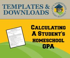 Calculating a Student's Homeschool High School Grade Point Average