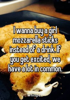 This is how I will meet my future husband. MOZZ STIX!!! @WhisperApp