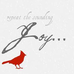 gruber repeat the sounding joy printable Holiday Fun, Christmas Holidays, Merry Christmas, Christmas Decorations, Xmas, Christmas Ideas, Kwanzaa, Hanukkah, Unspeakable Joy