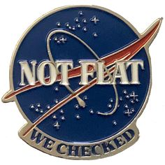 The earth is not flat. Lapel Pin is x