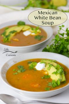 Two bowls of Mexican White Bean Soup with title on image Mexican Food Recipes, Whole Food Recipes, Soup Recipes, Ethnic Recipes, Good Healthy Recipes, Healthy Snacks, Healthy Eating, White Bean Soup, White Beans