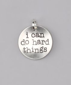 Take a look at this Sterling Silver 'I Can Do Hard Things' Charm by Five Little Birds Jewelry on @zulily today!