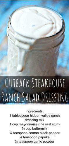 Ranch Dressing Recipes Just Like Outback Steakhouse - EASY Outback Copy Cat Recipe Restaurant Ranch Dressing, Outback Ranch Dressing, Ranch Dressing Recipe, Salad Dressing Recipes, Jalapeno Ranch Dressing, Salad Dressings, Dog Recipes, Other Recipes, Sauce Recipes