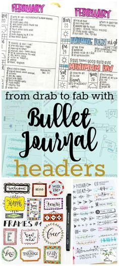 Bullet journal headers are an easy way to turn your bullet journal from drab to fab. Browse hundreds of ideas to add bling to your bullet journal.