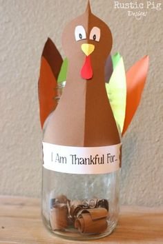 """Create an """"I am thankful for..."""" jar and fill it up before Thanksgiving. Then, you can read them all on Thanksgiving Day!"""
