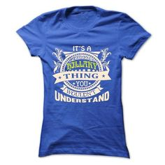 its a HILLARY Thing You Wouldnt Understand ! - T Shirt, - #anniversary gift #house warming gift. LOWEST PRICE => https://www.sunfrog.com/Names/its-a-HILLARY-Thing-You-Wouldnt-Understand--T-Shirt-Hoodie-Hoodies-YearName-Birthday-36576545-Ladies.html?68278