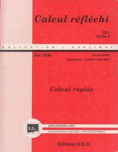 Bare, Calcul réfléchi, calcul rapide CE1 1994 Cycle 2, Images, Mental Calculation, Textbook, 1st Grades, Slide Show