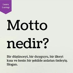Sizin mottonuz nedir? More Than Words, Meaningful Words, Wise Quotes, Learn English, Art School, Personal Development, Word Meaning, Vocabulary, Psychology