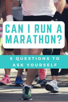 """Once you've established a running habit, you may be asking yourself, """"Can I run a marathon?"""" Here are 8 questions to consider before taking on a marathon. Marathon Training Program, Marathon Training For Beginners, Marathon Tips, Marathon Running, First Marathon, Race Training, Training Schedule, Training Plan, Training Equipment"""