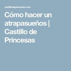 Cómo hacer un atrapasueños   Castillo de Princesas