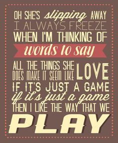 the maine - into your arms I'm listening to this now....