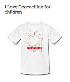 I Love Geocaching for children