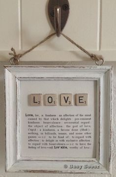 DIy Inspiration Wall Art Love with scrabble letters and definition could be done with so many words Scrabble Kunst, Scrabble Tile Crafts, Scrabble Letters, Scrabble Pieces Crafts, Do It Yourself Inspiration, Inspiration Wall, Homemade House Decorations, Cuadros Diy, Decoration Shabby