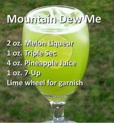 Mountains dew me cocktail: melon liqueur, triple sec, pineapple juice and Liquor Drinks, Cocktail Drinks, Alcoholic Drinks, Refreshing Drinks, Yummy Drinks, Alcohol Drink Recipes, Mountain Dew, Mixed Drinks, Just In Case