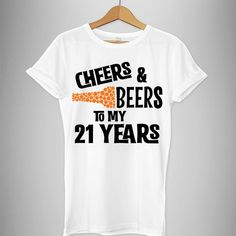 21st birthday 21st birthday shirt cheers and beers by RevillaStore