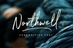 Northwell font by Sam Parrett.