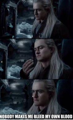 Legolas: No one makes Legolas bleed his own blood!