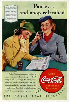 Pause...and shop refreshed. #vintage #1940s #food #Coke #ads