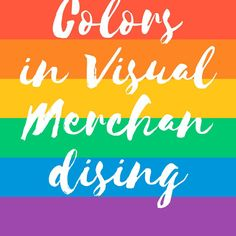 Find out how colors can be useful in #VisualMerchandising in my new blog post. https://anastasiiadzhuromska.wordpress.com/2017/04/01/lets-colors-bring-you-more-customers/
