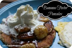 Bananas Foster Pancakes {Recipe for Caramelized Bananas for Waffle or Pancake Topping} Easy and Cheap! From WholesomeMommy.com