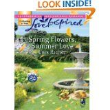 Spring Flowers, Summer Love (Serenity Bay)  By Lois Richer Inspirational Romance
