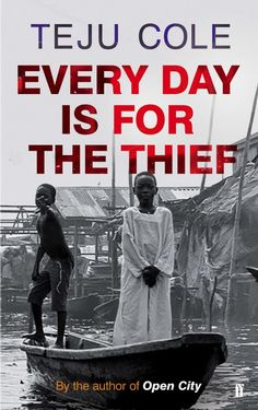 "Random House is to publish ""Every Day Is for the Thief,"" a shorter work of fiction that Teju Cole wrote before ""Open City,"" but previously available only in Nigeria, where it was published in 2007."