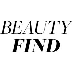 Beauty Find Text ❤ liked on Polyvore featuring text, words, quotes, backgrounds, sayings, phrase and saying