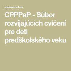 CPPPaP - Súbor rozvíjajúcich cvičení pre deti predškolského veku