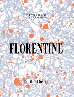 Florentine is a book that appeals both to my sense of nostalgia (I lived in Florence, working as a chambermaid, when I was 19) and my appetite.