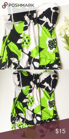 Floral Tube Top Bright green, black and white floral print • Strapless • Padded in bust area • Ruched on sides at hem • Stretchy material: polyester & spandex blend • Accepting reasonable offers! Tops Blouses