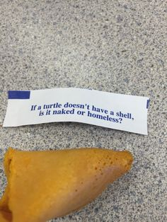 Not sure how to answer this question lol!!! Odd fortune cookie quote