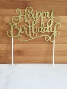 Happy Birthday Gold Sparkle Cake Topper Diy Birthday Cake, Happy Birthday Cake Topper, Novelty Birthday Cakes, 70th Birthday Parties, Gold Birthday Party, Golden Birthday, Birthday Crafts, Mom Birthday, Birthday Ideas