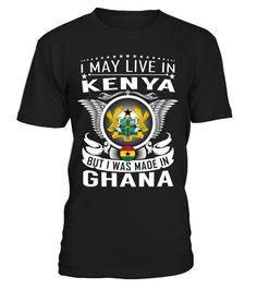 I May Live in Kenya But I Was Made in Ghana #Ghana