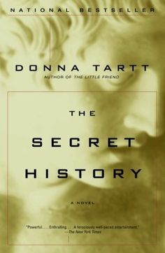 The Secret History by Donna Tartt a mind boggling book
