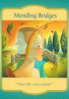"""The """"Mending Bridges"""" card from Denise Linn's Gateway Oracle deck was drawn to answer a reader's question about being estranged from family by encouraging her to reconnect with loved ones."""