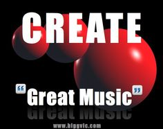 TOUCH this image: Make Great Music by Victor D Newton