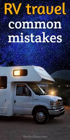 Common mistakes RV travelers make. Rv travel tips, rv travel tips packing lists, rv travel tips road trips, rv travel tips good ideas, rv travel tips motorhome, rv hacks travel trailers tips, tips for rv travel, rv organization ideas travel trailers tips and tricksTips, and Hacks for Campers, Motorhomes and Travel Trailers, RV Travel hacks. #rvtravel #rvlife
