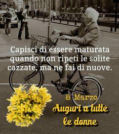 Auguri a tutte le Donne 💐  ★ Vintage & Co. ★  Pinterest: http://www.pinterest.com/VintageeCo/aforismi/ -  Facebook: https://www.facebook.com/VintageeCo