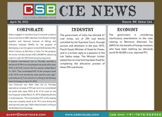 CSB CIE News: (April 24, 2015) Bringing to you important news and key highlights from corporate, industry, and economy. Don't miss the updates! To read more, visit http://www.csbhouse.com #stocks #globalnews #researchreports