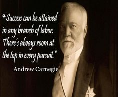 Andrew Carnegie's Quote on Success and Motivation