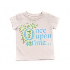 Baby Once Upon A Time Tee at Peek Kids #STYLEDKids