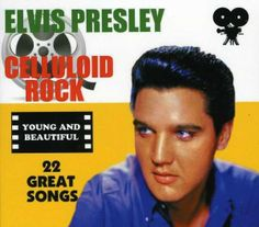 Elvis Presley Young and Beautiful | Elvis Presley: Celluloid Rock: Young And Beautiful auf CD