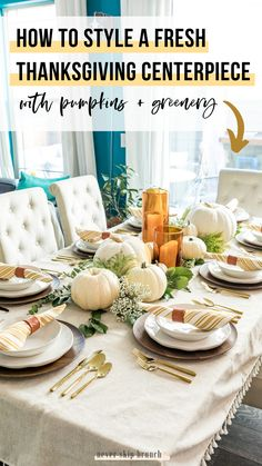 Check out this GORGEOUS Thanksgiving Table Centerpiece — it uses fresh pumpkins + greenery Thanksgiving Table Settings, Thanksgiving Centerpieces, Table Centerpieces, Table Decorations, Green Pumpkin, Fall Table, Fall Home Decor, Fresh Green, Brunch