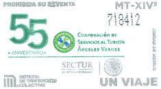 """El 15 de septiembre, el Sistema de Transporte Colectivo emitió un tiraje especial de boletos para conmemorar 55 años de la Corporación de Servicios al Turista, """"Ángeles Verdes""""."""