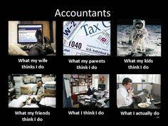 Accountant--What I Think I Do