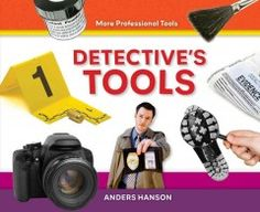 Detective's Tools by Anders Hanson - 1/6/2015