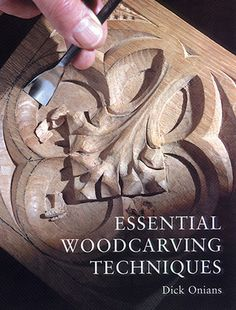 Essential Woodcarving Techniques