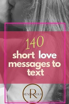 140+ Short Love Messages for Text & Instagram Captions